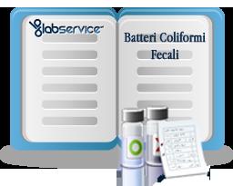 Glossario Analisi: i Batteri coliformi fecali